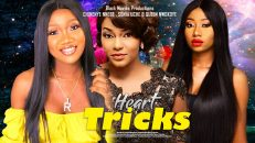 HEART TRICKS 2 LATEST MOVIE ON YOUTUBE TODAY New Nigerian Nollywood Movies 2020)