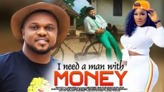 I NEED A MAN WITH MONEY Starring: Destiny Etiko, Ken Erics….@African Movies Nigerian Movies