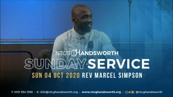 Sun 4th October 2020 | Rev Marcel Simpson | NTCG Handsworth (A pre-recorded service)