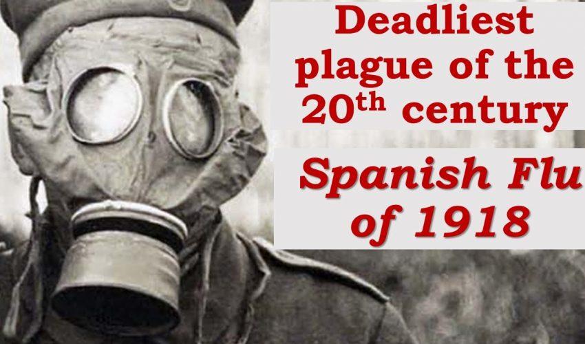 Deadliest Plague of the 20th Century: Flu of 1918