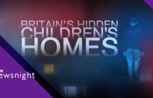 Britain's hidden children's homes – BBC Newsnight