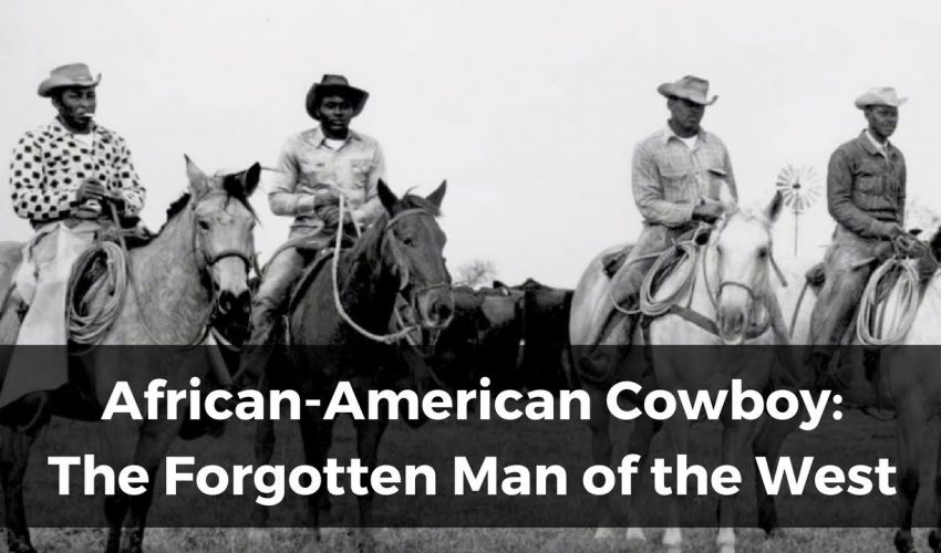 """African-American Cowboy: The Forgotten Man of the West"""" Documentary about Black Cowboys"""