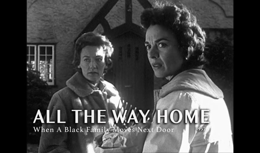 All the Way Home (1957) | When A Black Family Moves Next Door