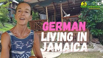 GERMAN NATURAL LIVING IN JAMAICA| A GERMAN LIVING IN THE HILLS OF JAMAICA