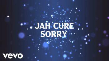 Jah Cure – Sorry (Official Lyrics Video)
