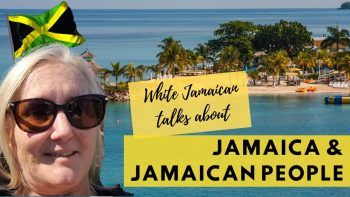 White Jamaican talks about Jamaica and Jamaican people